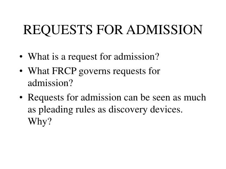 REQUESTS FOR ADMISSION
