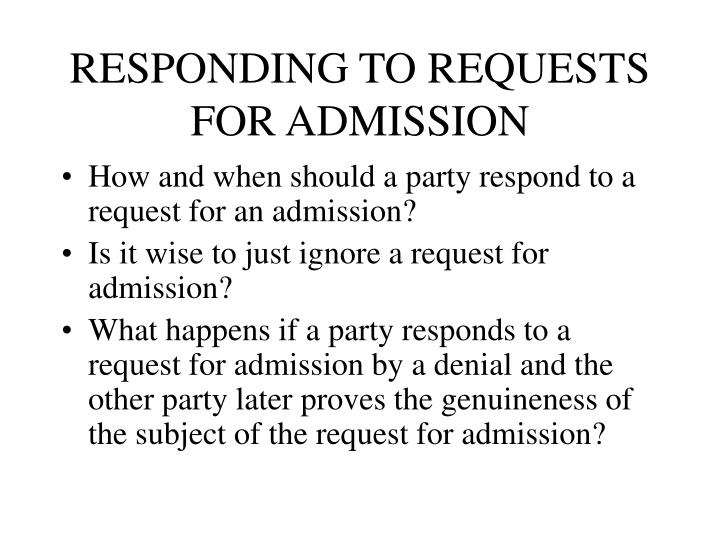 RESPONDING TO REQUESTS FOR ADMISSION