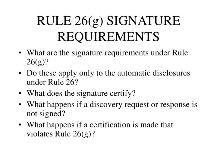 RULE 26(g) SIGNATURE REQUIREMENTS