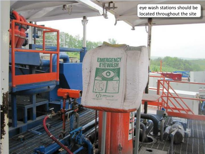 eye wash stations should be located throughout the site