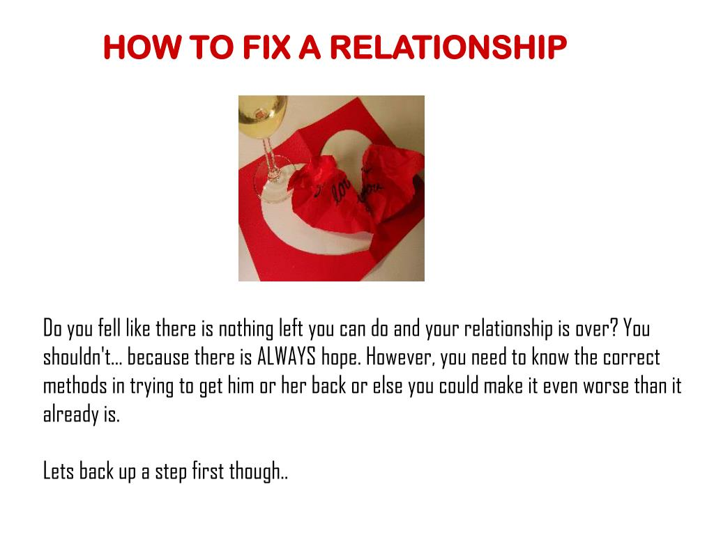 HOW TO FIX A RELATIONSHIP