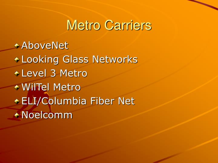 Metro Carriers