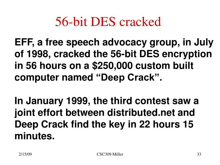 56-bit DES cracked