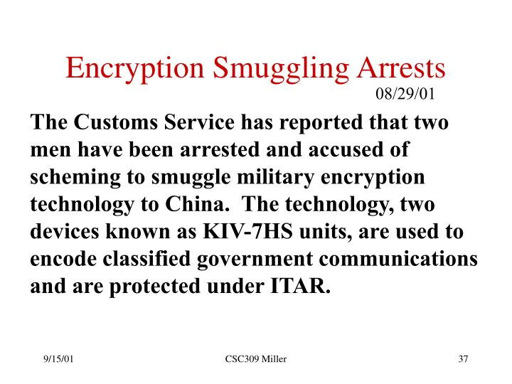 Encryption Smuggling Arrests