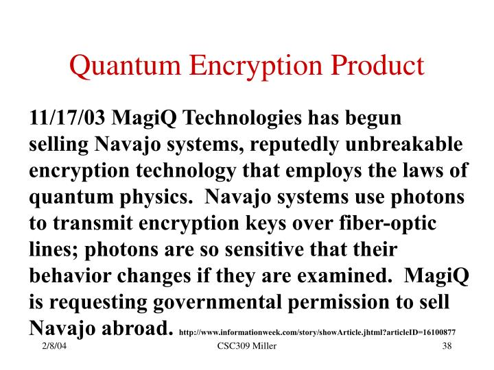 Quantum Encryption Product