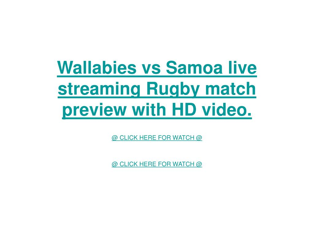 Wallabies vs Samoa live streaming Rugby match preview with HD video.