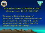 north dakota supreme court nystrom v lee 16 n d 561 1907