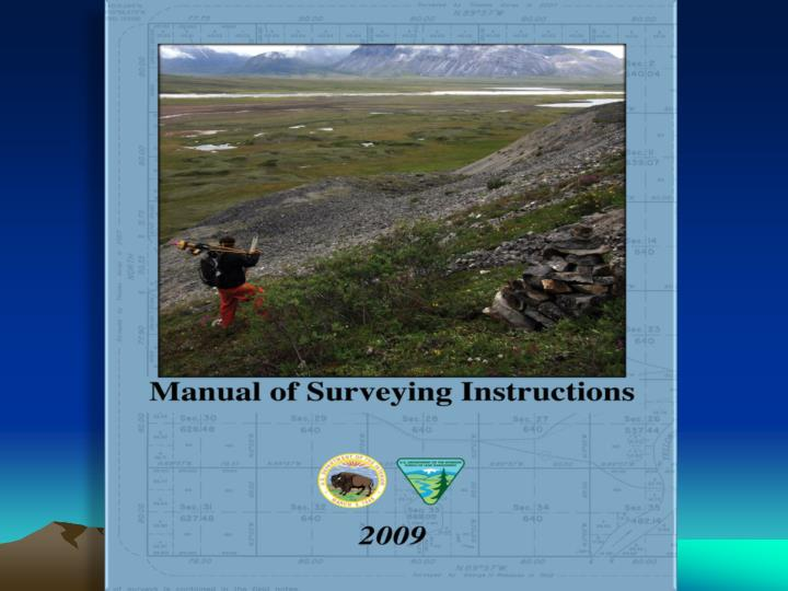 Getting to grips with the new blm manual of surveying instructions