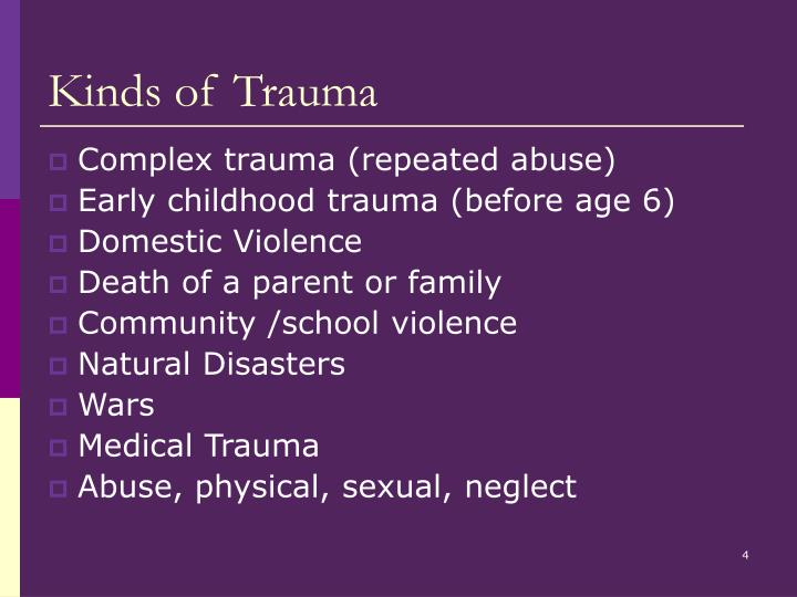Kinds of Trauma