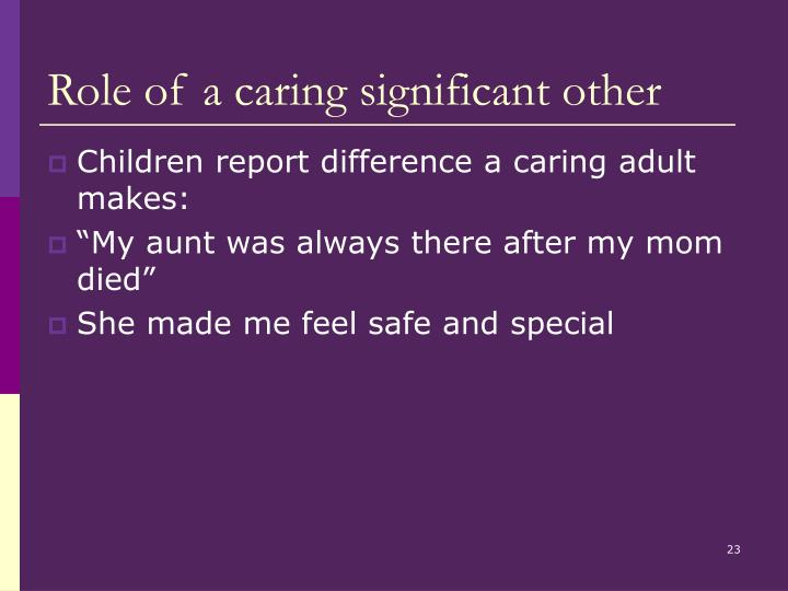 Role of a caring significant other
