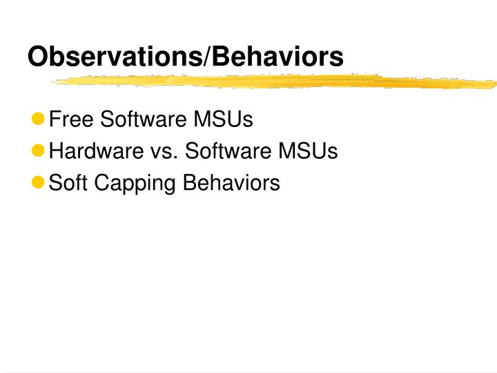 Observations/Behaviors
