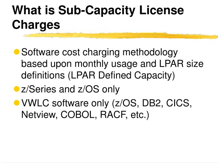What is sub capacity license charges