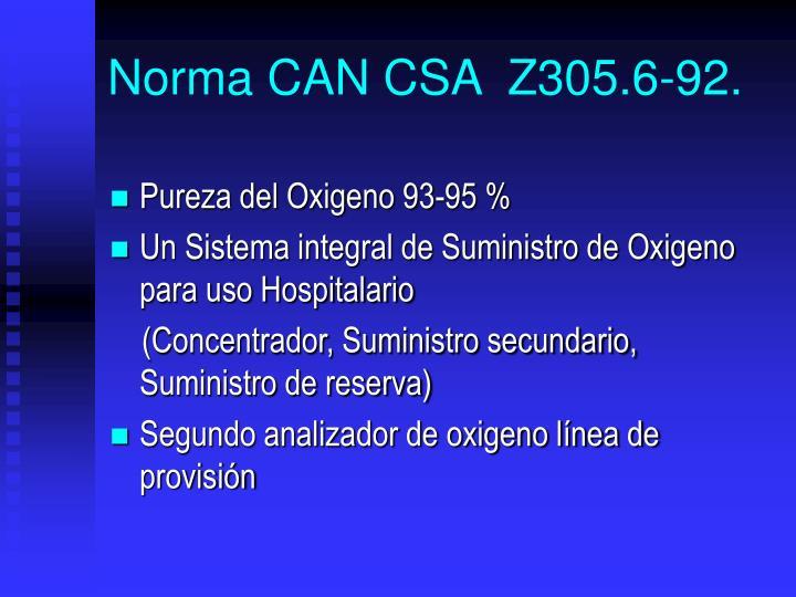 Norma CAN CSA  Z305.6-92.