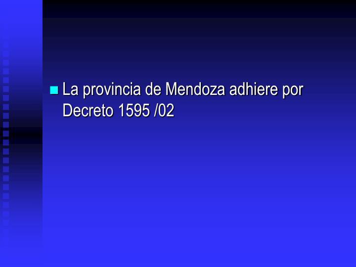 La provincia de Mendoza adhiere por Decreto 1595