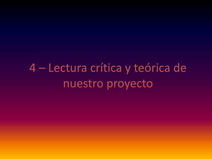 4 – Lectura crítica y teórica de nuestro proyecto
