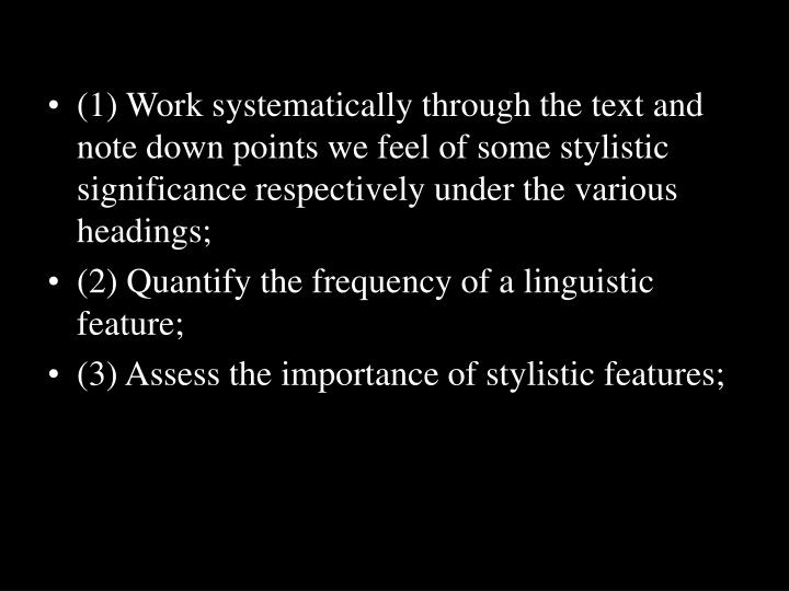 . The procedure of stylistic analysis
