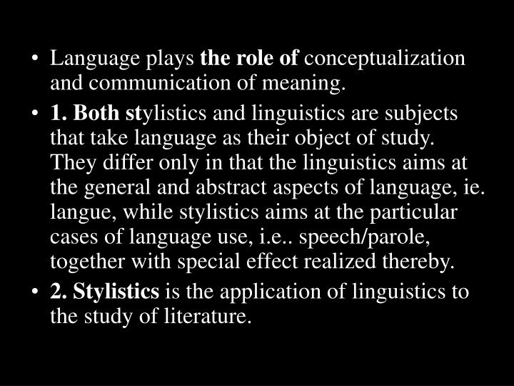 . The relation between stylistics and linguistics