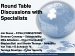 round table discussions with specialists