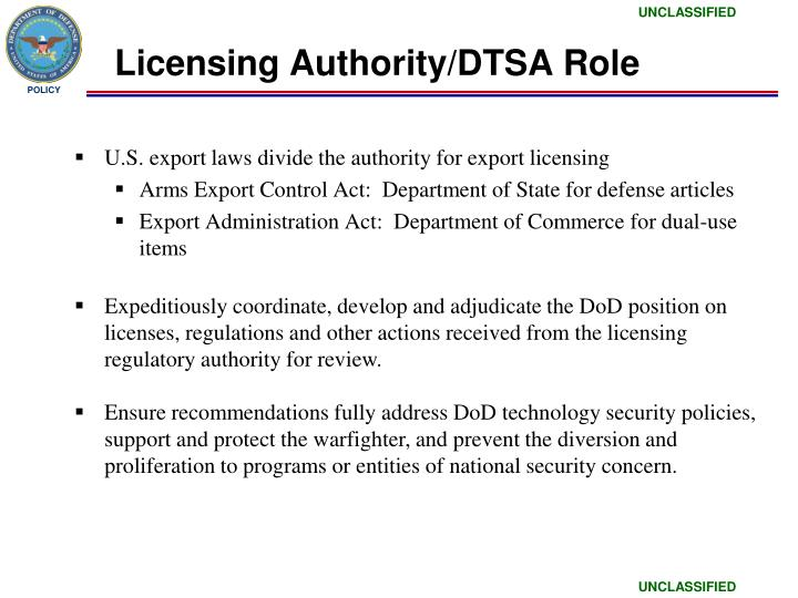 Licensing Authority/DTSA Role