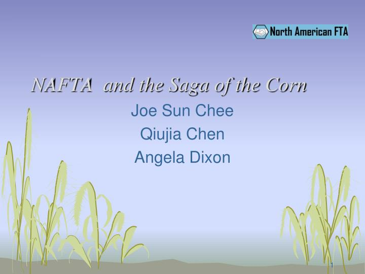 NAFTA And The Saga Of The Corn PowerPoint
