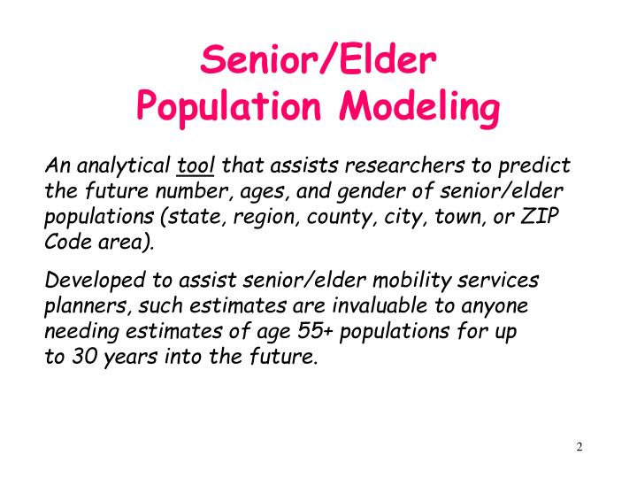 Senior elder population modeling