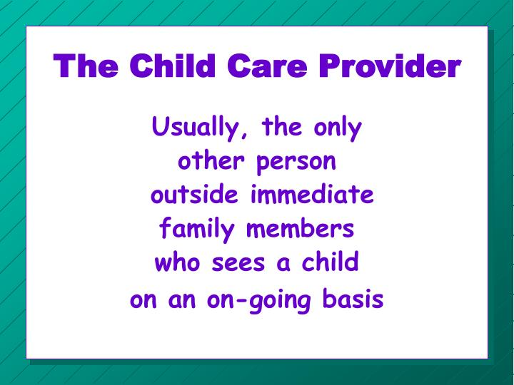 The Child Care Provider