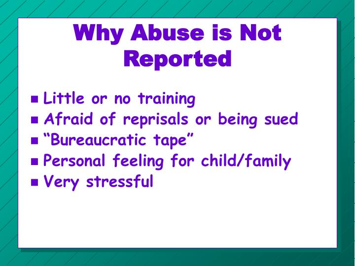 Why Abuse is Not Reported