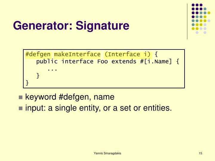 Generator: Signature