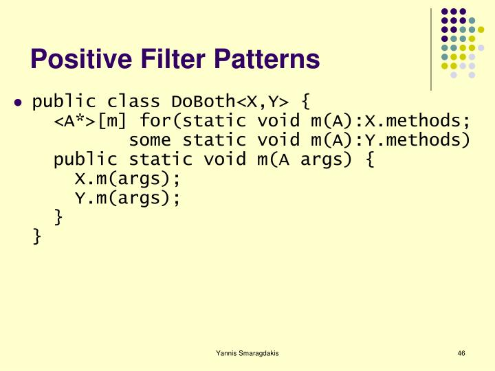 Positive Filter Patterns