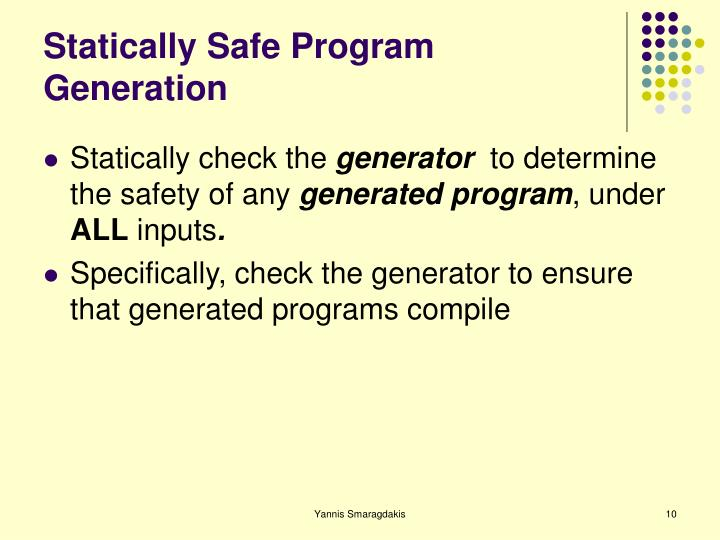 Statically Safe Program Generation