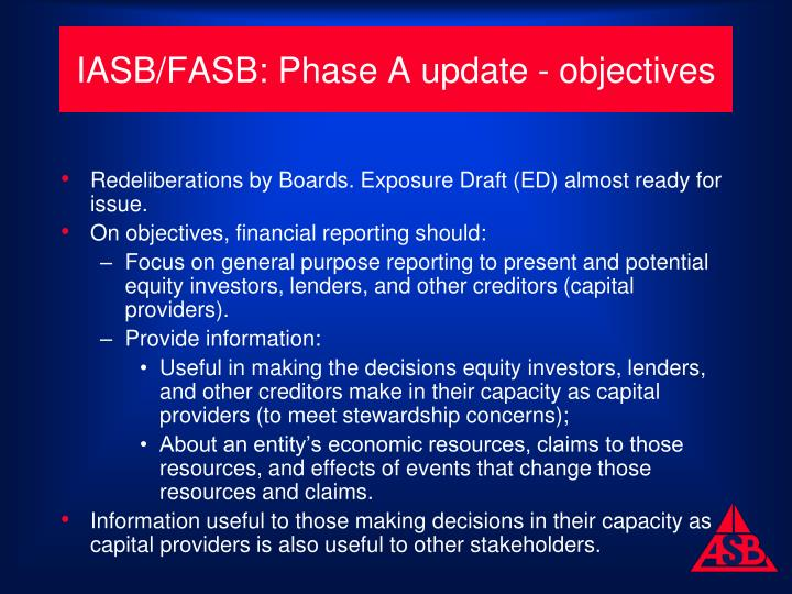 IASB/FASB: Phase A update - objectives