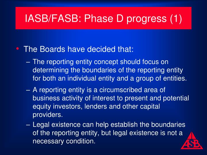 IASB/FASB: Phase D progress (1)