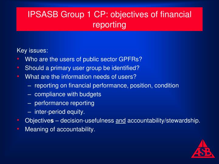 IPSASB Group 1 CP: objectives of financial reporting