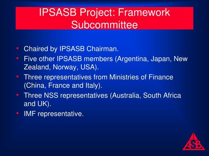 IPSASB Project: Framework Subcommittee