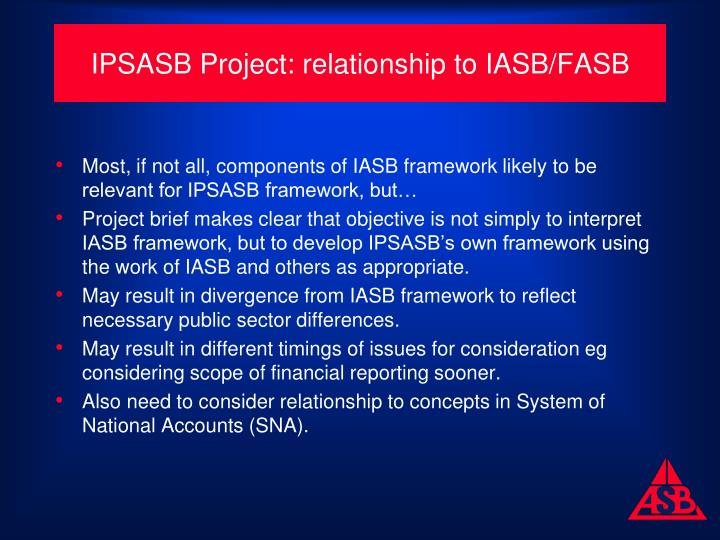 IPSASB Project: relationship to IASB/FASB