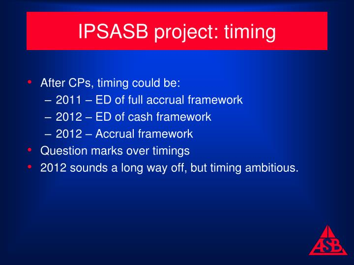 IPSASB project: timing