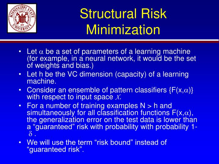 Structural Risk Minimization