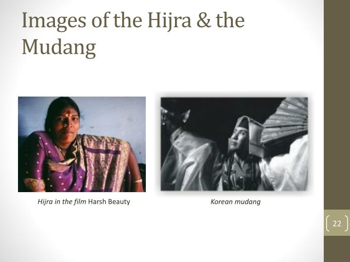 Images of the Hijra & the Mudang