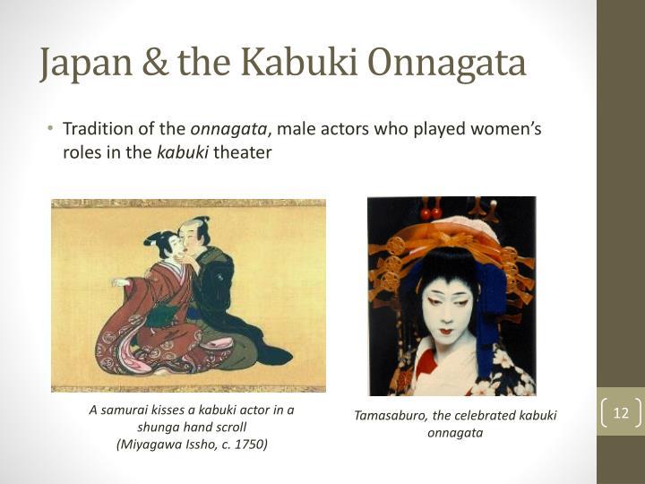 Japan & the Kabuki Onnagata