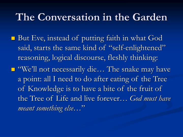 The Conversation in the Garden