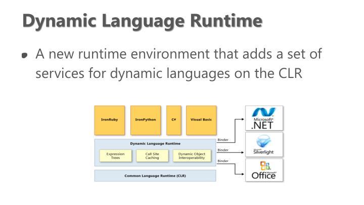 Dynamic Language Runtime