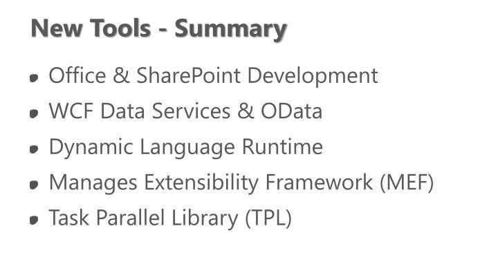New Tools - Summary