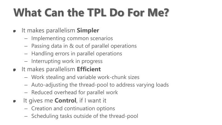 What Can the TPL Do For Me?