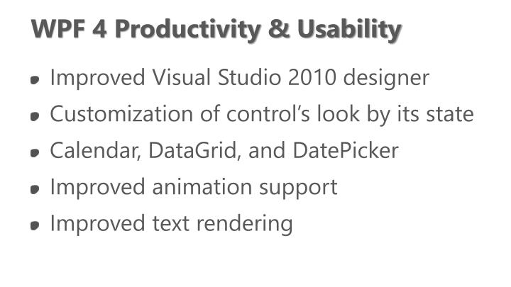 WPF 4 Productivity & Usability