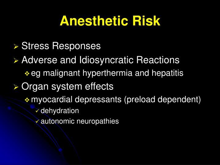 Anesthetic Risk