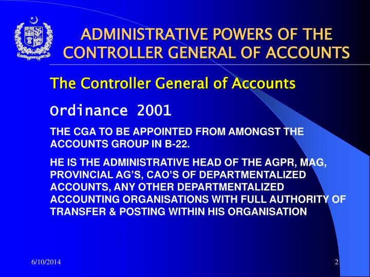 ADMINISTRATIVE POWERS OF THE CONTROLLER GENERAL OF ACCOUNTS