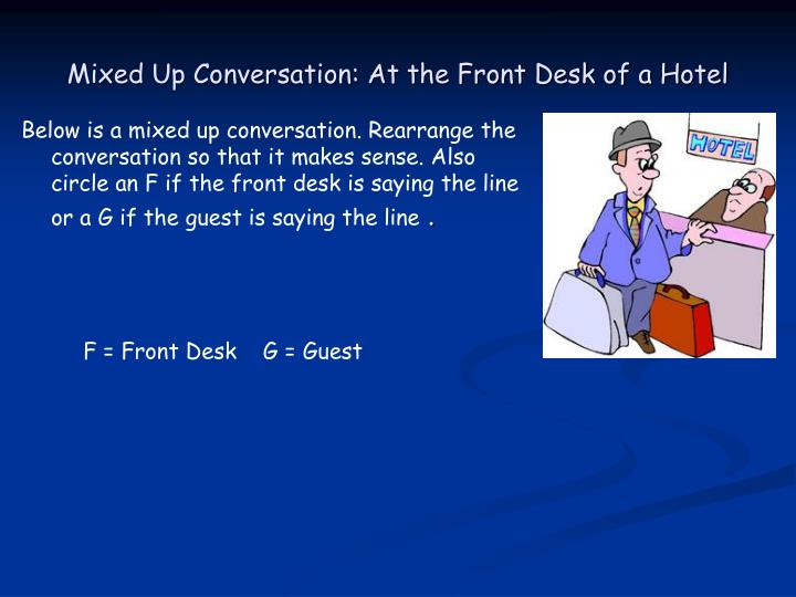 Mixed Up Conversation: At the Front Desk of a Hotel