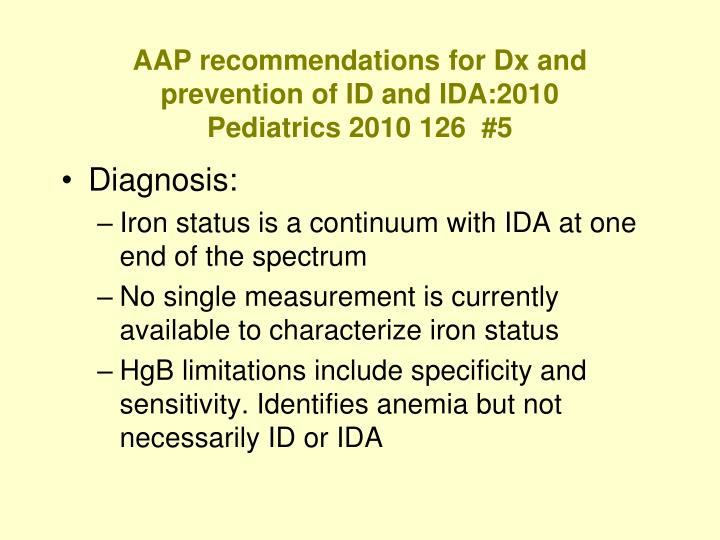AAP recommendations for Dx and prevention of ID and IDA:2010