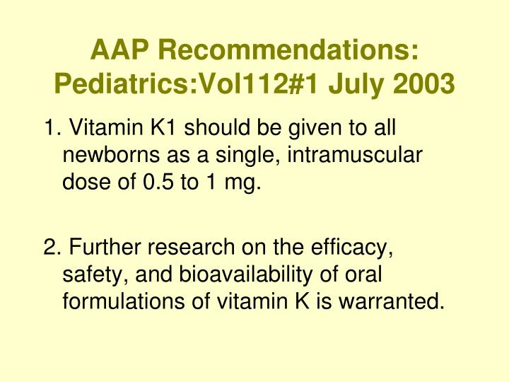 AAP Recommendations: Pediatrics:Vol112#1 July 2003