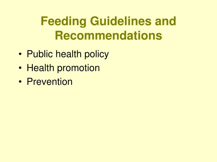 Feeding Guidelines and Recommendations